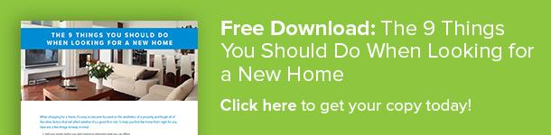 click to download the 9 things you should do when looking for a new home